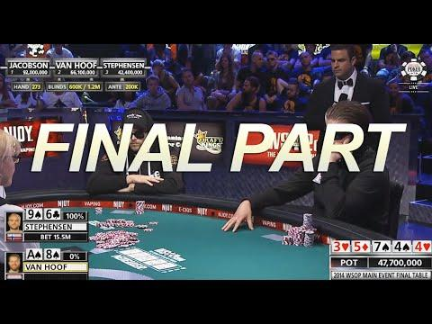 WSOP 2014 - Main Event - Final Table - Part 3/3